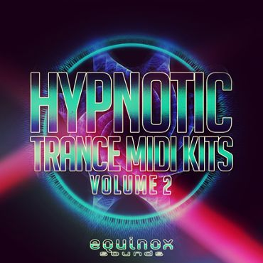 Hypnotic Trance MIDI Kits Vol 2