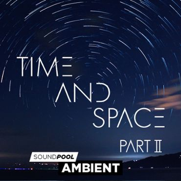 Ambient - Time and Space - Part 2