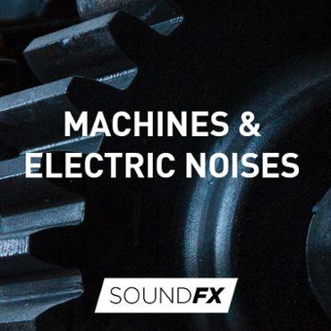 Machines & Electric Noises