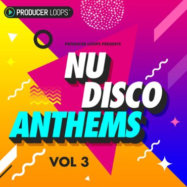 Nu Disco Anthems Vol 3