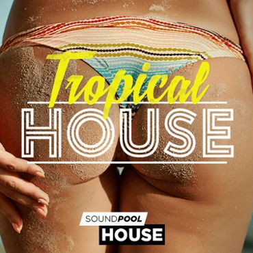 House - Tropical House