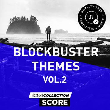 Blockbuster Themes Vol. 2 - Royalty Free Production Music