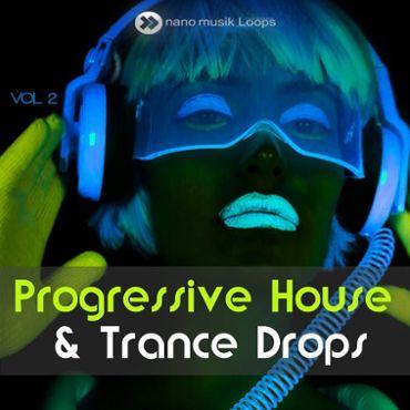 Progressive House & Trance Drops Vol 2