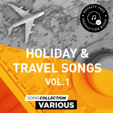 Holiday & Travel Songs Vol. 1 - Royalty Free Production Music