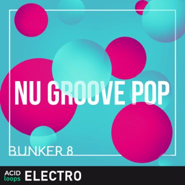 Bunker 8 - Nu Groove Pop