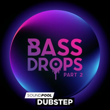 Bass Drops - Part 2
