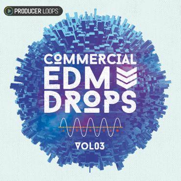 Commercial EDM Drops Vol 3