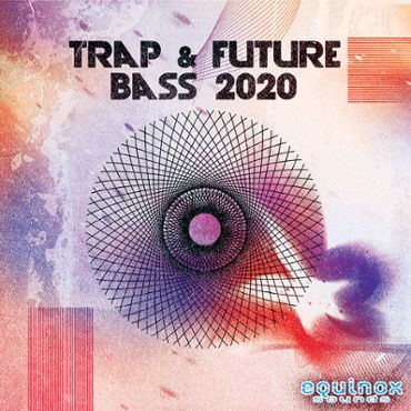 Trap & Future Bass 2020