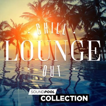 Soundpool Collection – Chillout Lounge