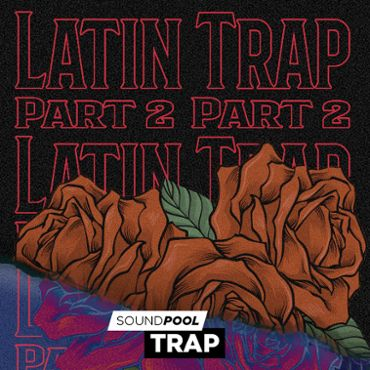 Latin Trap - Part 2