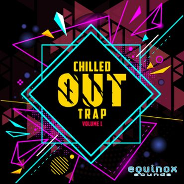 Chilled Out Trap Vol 1