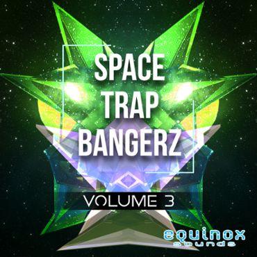 Space Trap Bangerz Vol 3