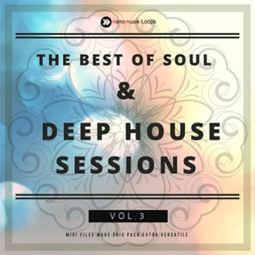The Best Of Soul & Deep House Sessions Vol 3