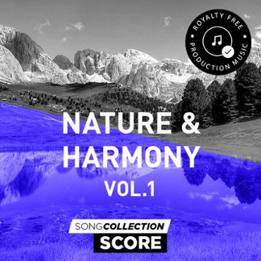 Nature & Harmony - Royalty Free Production Music