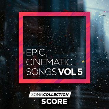 Epic Cinematic Songs Vol. 5