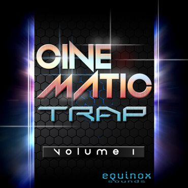 Cinematic Trap Vol 1