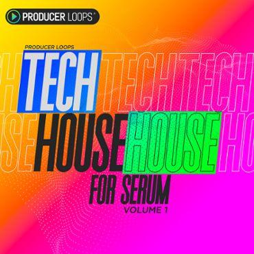 Tech House for Serum Vol 1