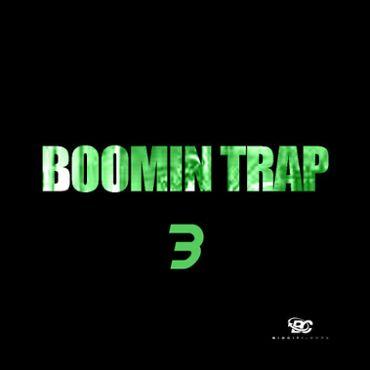Boomin Trap 3