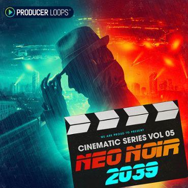 Cinematic Series Vol 5: Neo Noir 2039