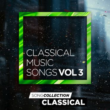 Classical Music Songs Vol. 3