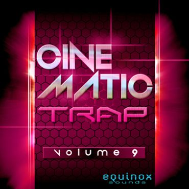 Cinematic Trap Vol 9