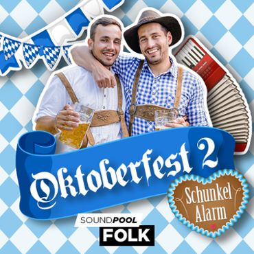 Oktoberfest 2 - Schunkelalarm