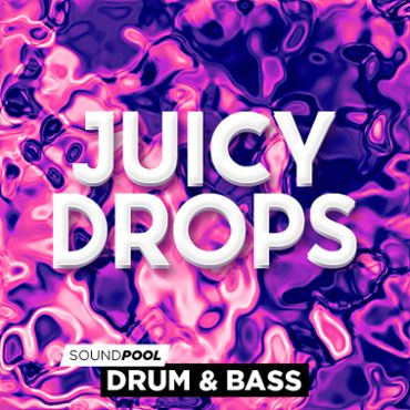 Drum&Bass - Juicy Drops