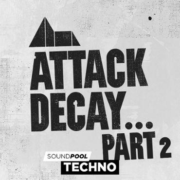 Techno - Attack Decay - Part 2