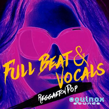 Full Beat & Vocals: Reggaeton Pop