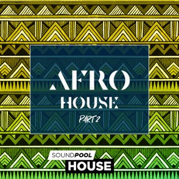 Afro House - Part 2