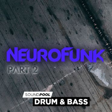 Neurofunk - Part 2