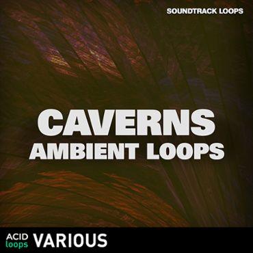 Caverns Ambient Loops