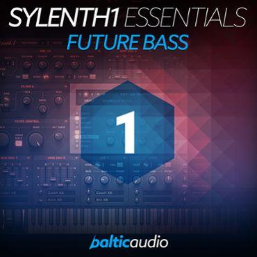 Sylenth1 Essentials Vol 1: Future Bass