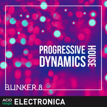 Bunker 8 - Progressive House Dynamics