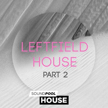 Leftfield House - Part 2