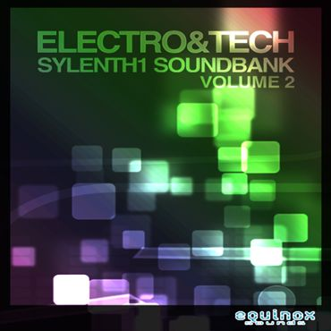 Electro & Tech Sylenth1 Soundbank Vol 2