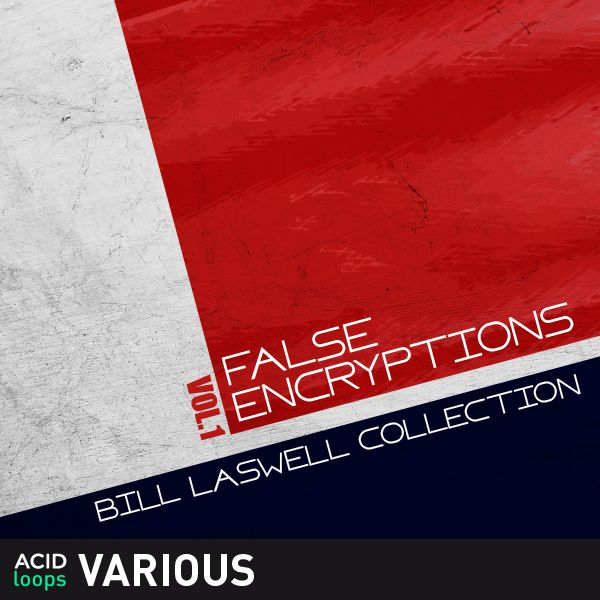 Bill Laswell Collection Vol. 1 False Encryptions