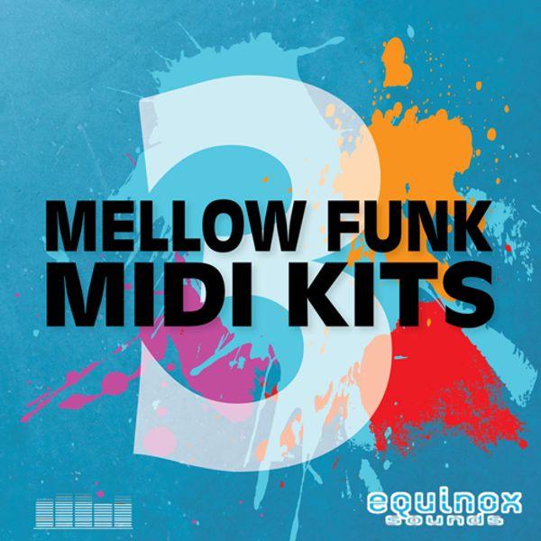 Mellow Funk MIDI Kits 3