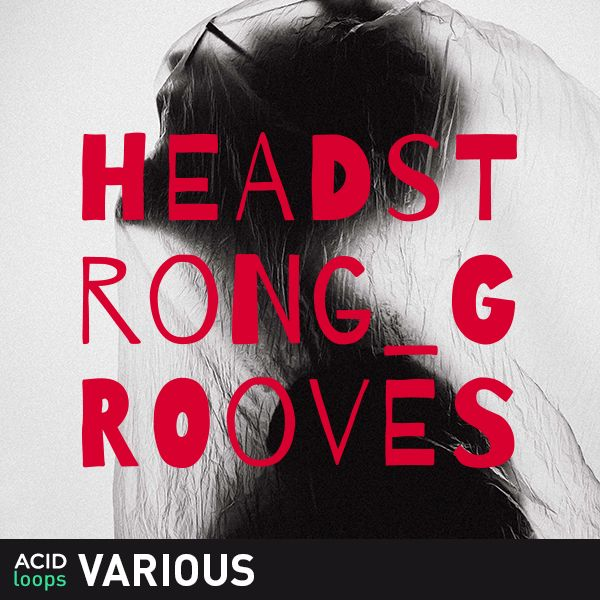 Headstrong Grooves
