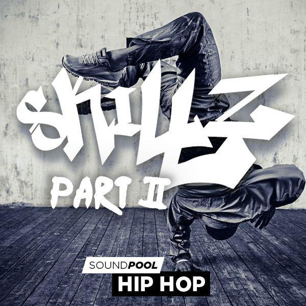 Hip Hop - Skillz - Part 2