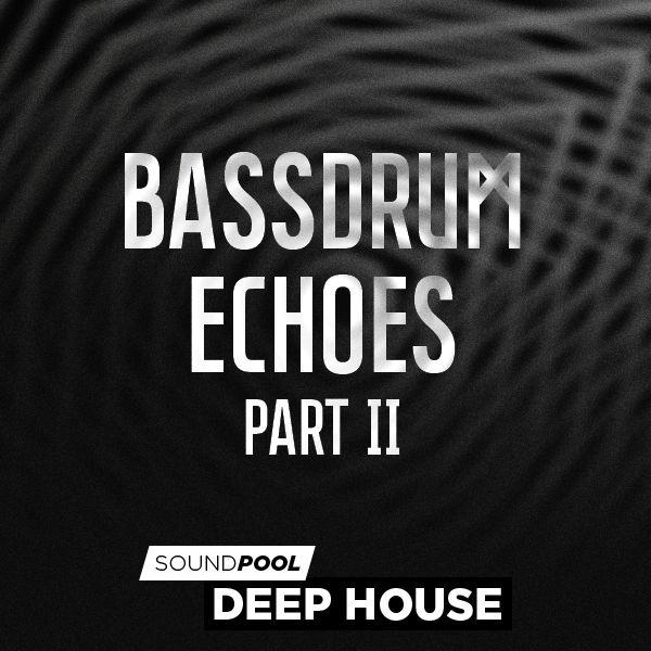 Bassdrum Echoes - Part 2