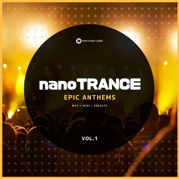 NanoTrance: Epic Anthems Vol 1