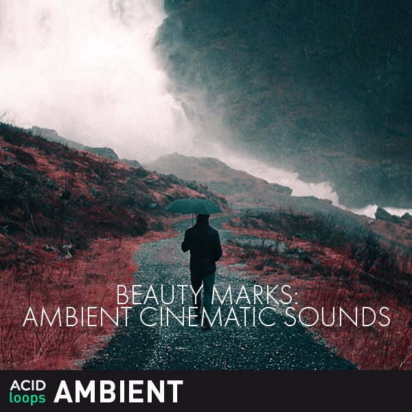 Beauty Marks - Ambient Cinematic Sounds