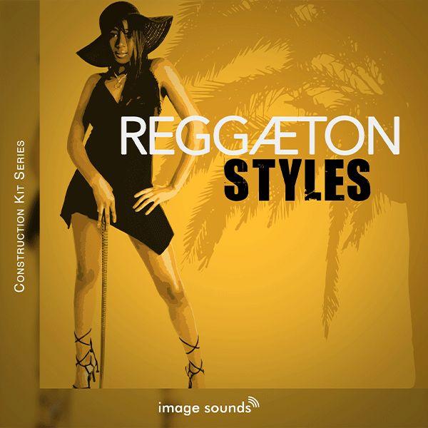 Reggaeton Styles Vol. 1