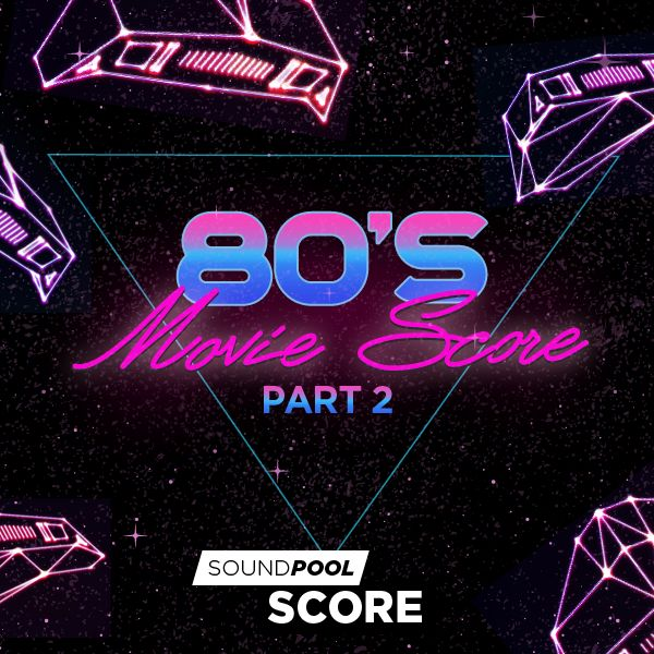 Score - 80s Movie Score - Part 2