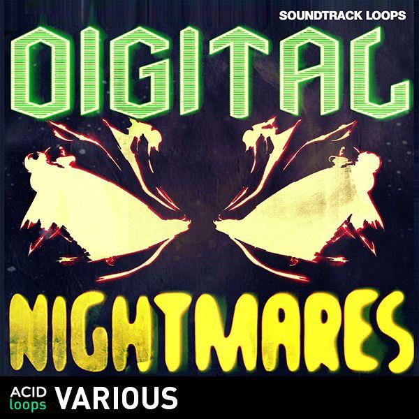 Digital Nightmares