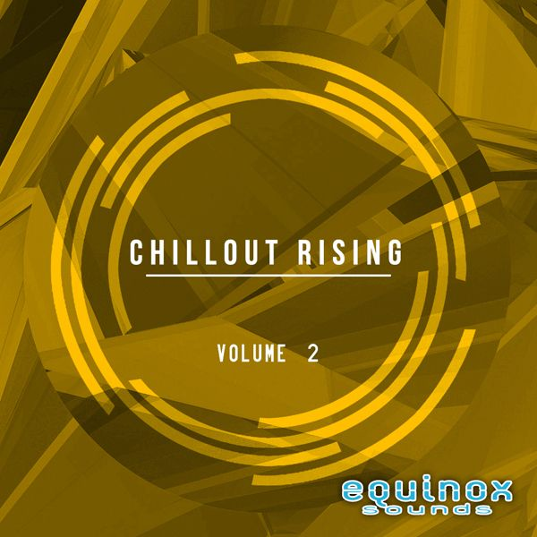 Chillout Rising Vol 2