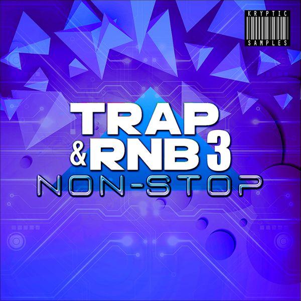 Trap & RnB Non-Stop 3