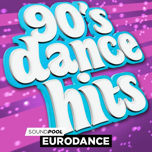 Eurodance - 90s Dance Hits