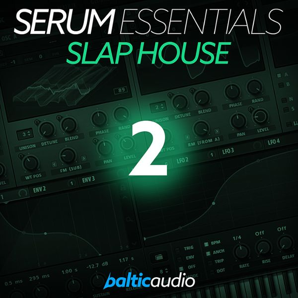Serum Essentials Vol 2: Slap House